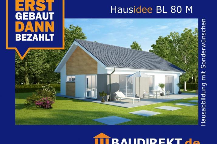 Hausidee BL 80 M - Hausidee BL 80 M (Hausabbildung mit Sonderwünschen)